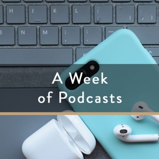 A Week Of Podcasts