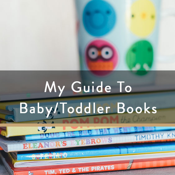 My Guide To Books For Babies/Toddlers