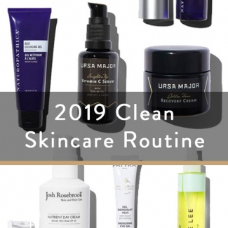 2019 Clean Skincare Routine