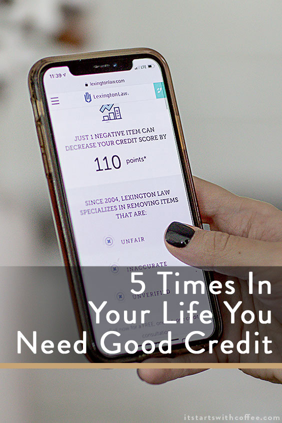 times in your life you need good credit