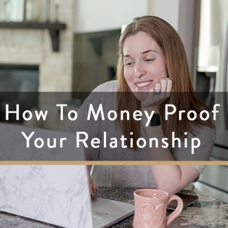 How To Money Proof Your Relationship