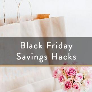 Black Friday Savings Hacks
