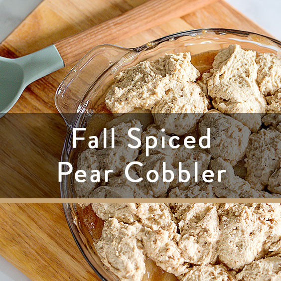 Fall Spiced Pear Cobbler Recipe