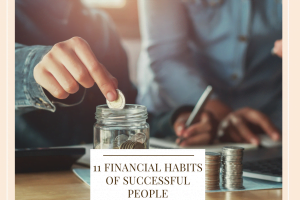 11 Financial Habits Of Successful People