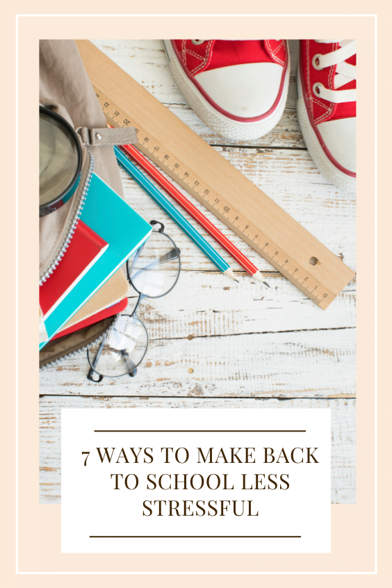 ways to make back to school less stressful