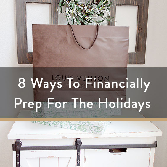 8 Ways To Financially Prep For The Holidays