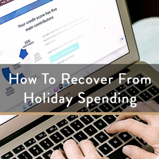 How To Recover From Holiday Spending