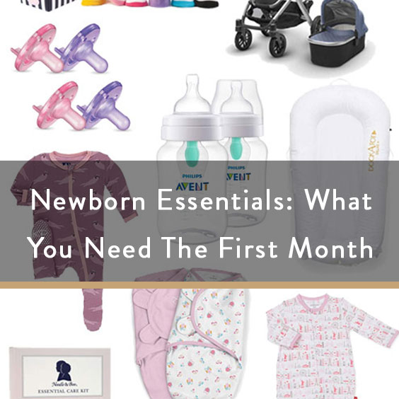 Newborn Essentials: What You Need The First Month
