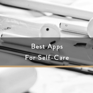 Best Apps For Self-Care