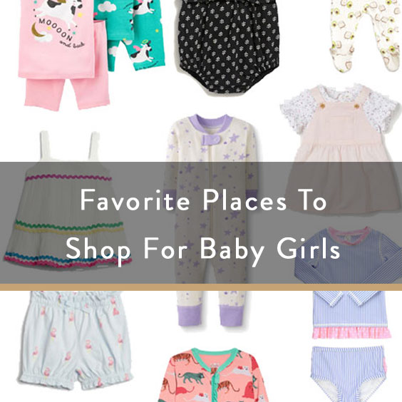 Favorite Places To Shop For Baby Girls
