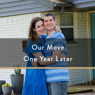Our Move One Year Later