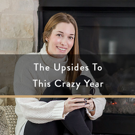 The Upsides To This Crazy Year + Nordstrom Giveaway