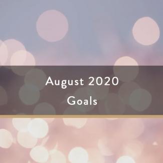 August 2020 Goals