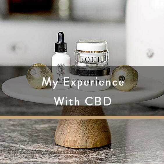 My Experience With CBD