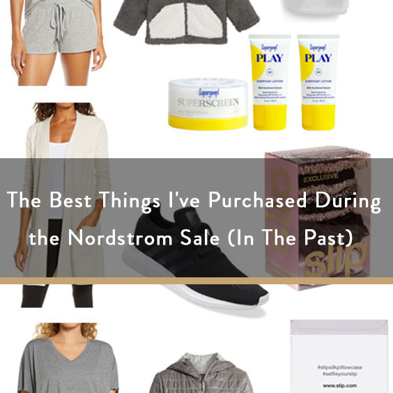 The Best Things I've Purchased During the Nordstrom Sale (In The Past)