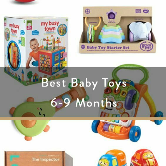 Best Baby Toys 6-9 Months