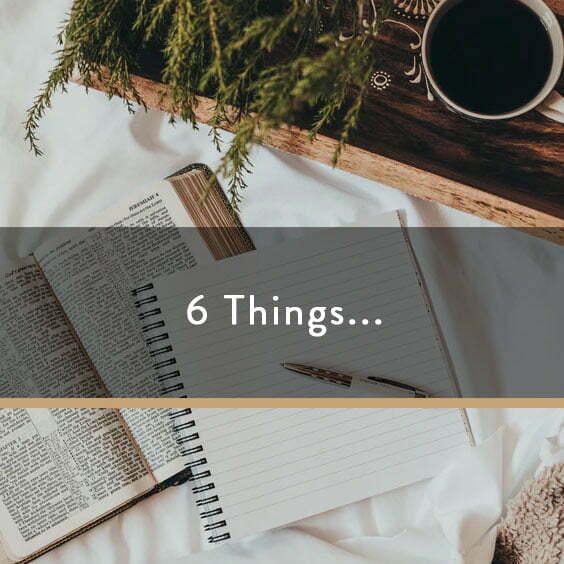 6 Things...