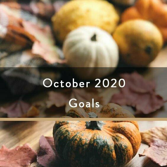 October 2020 Goals
