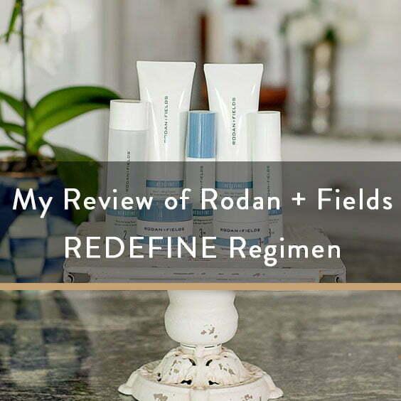 My Review of Rodan + Fields REDEFINE Regimen