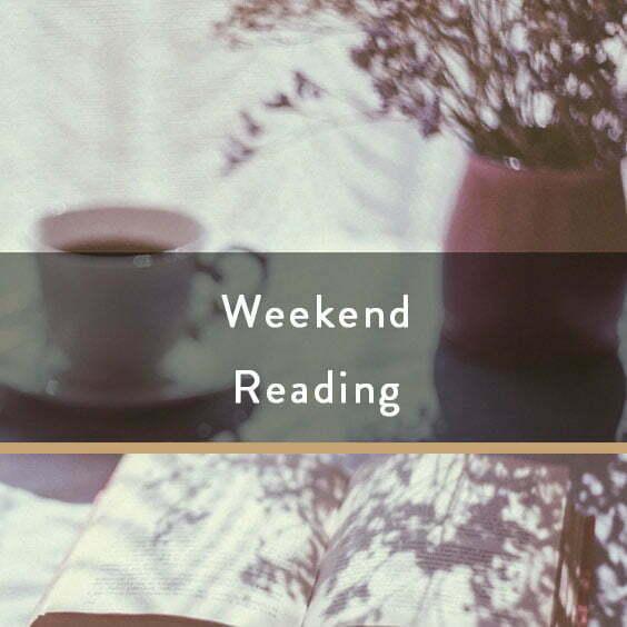 Weekend Reading Vol. 94