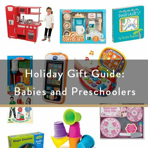 Holiday Gift Guide: Babies and Preschoolers