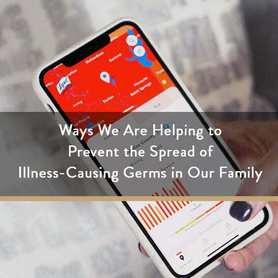 Ways We Are Helping to Prevent the Spread of Illness-Causing Germs in Our Family