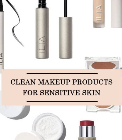 Clean Makeup Products For Sensitive Skin
