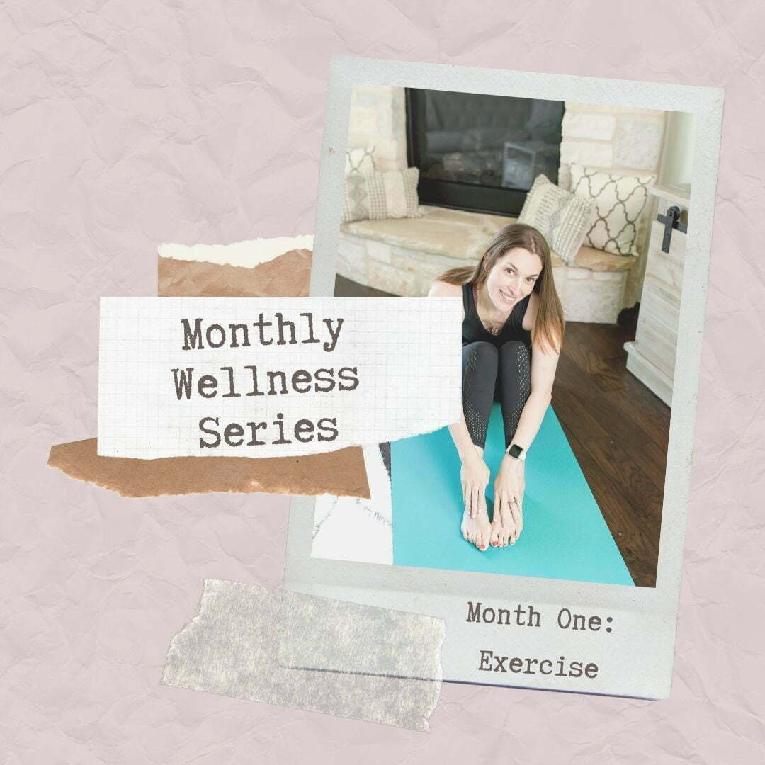 Monthly Wellness Series: Month One