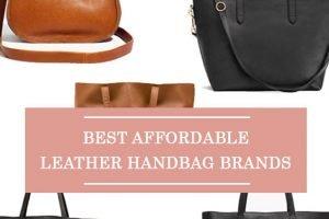 Best Affordable Leather Handbag Brands