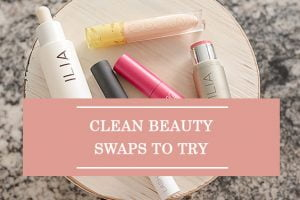 Clean Beauty Swaps To Try