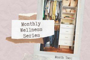 Monthly Wellness Series: Organization