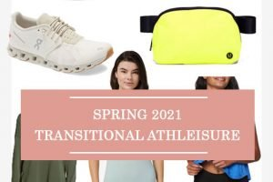 Spring 2021 Transitional Athleisure
