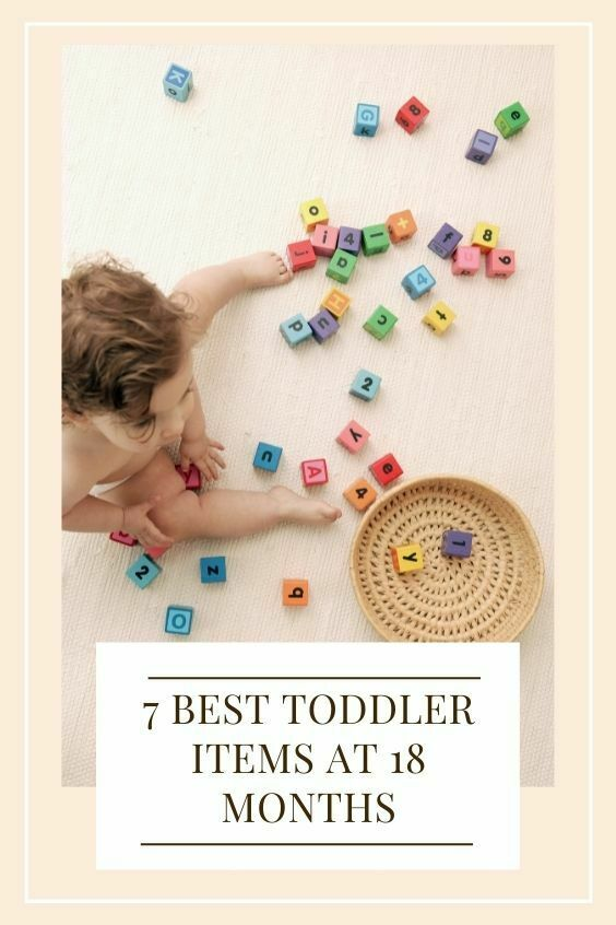 7 best toddler items at 18 months