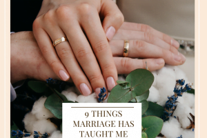 9 Things Marriage Has Taught Me