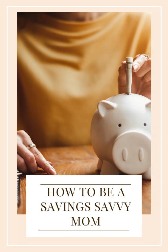 savings savvy mom