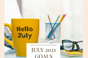 July 2021 Goals