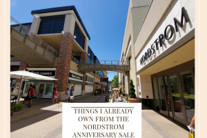 Things I Already Own From The Nordstrom Anniversary Sale