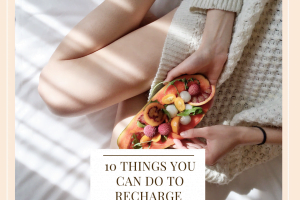 10 Things To Do To Recharge