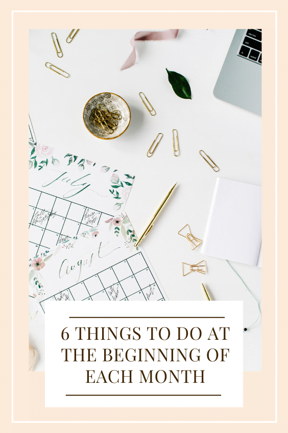 things to do at the beginning of each month
