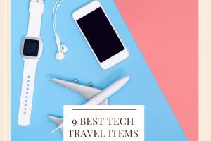 9 Best Travel Tech Items