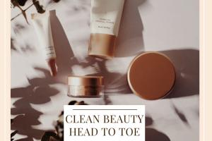 Clean Beauty Head To Toe