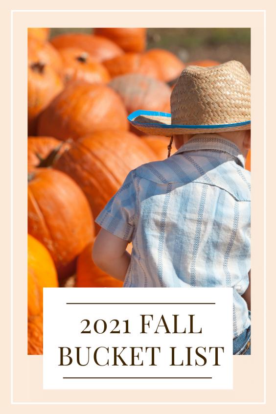 2021 fall bucket list