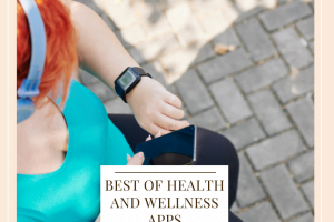Best Health and Wellness Apps